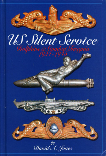 US Silent Service: Dolphins & Combat Insignia 1924 - 1945 by David A. Jones. Published by R. James Bender Publishing. ISBN 0-912138-88-2