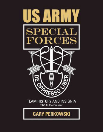 US Army Special Forces Team History and Insignia 1975 to the Pre