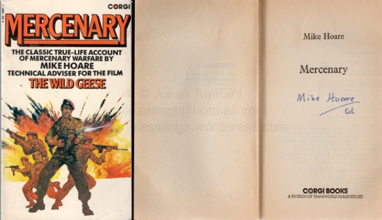 "Autographed 1982 Corgi Books reprint edition of Mike Hoare's book ""Mercenary"" that was first published in 1967. This was the signed edition that was sold via the advertisement in Soldier of Fortune magazine."