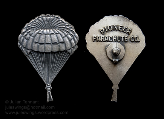 The Pioneer Parachute Co. Promotional pin for their revolutionary Para-Commander and Para-Sail canopy design. This was a promotional piece and should not be confused with the Caterpillar award badges. Collection: Julian Tennant