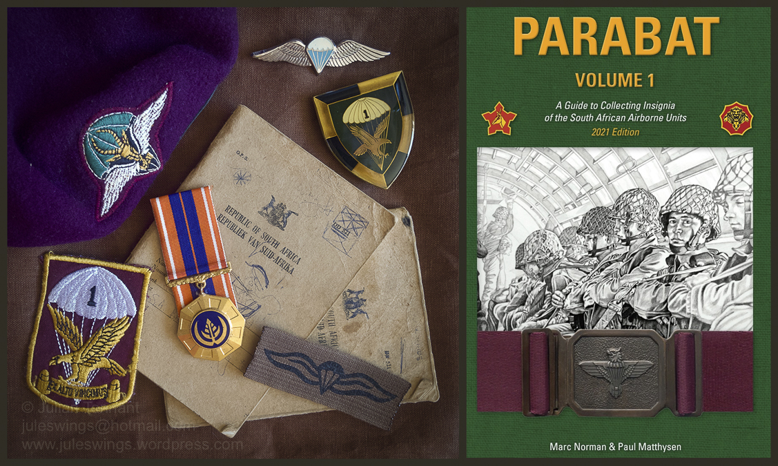REFERENCE BOOK: PARABAT Vol.1 – A Guide to Collecting Insignia of the South African Airborne Units 2021Edition